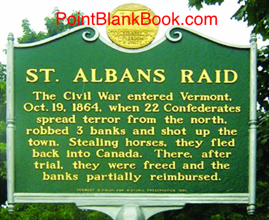 Commerative marker in the town of St. Albans, Vermont.