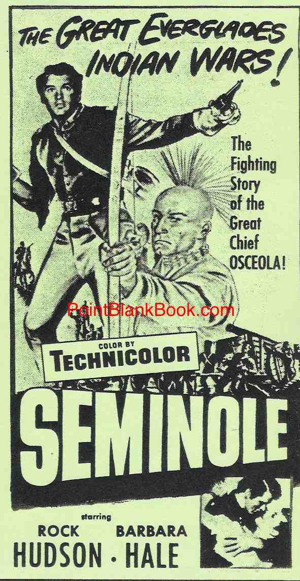 Original poster art for 1953's Seminole, in which 7th billed Lee Marvin is no where in sight.