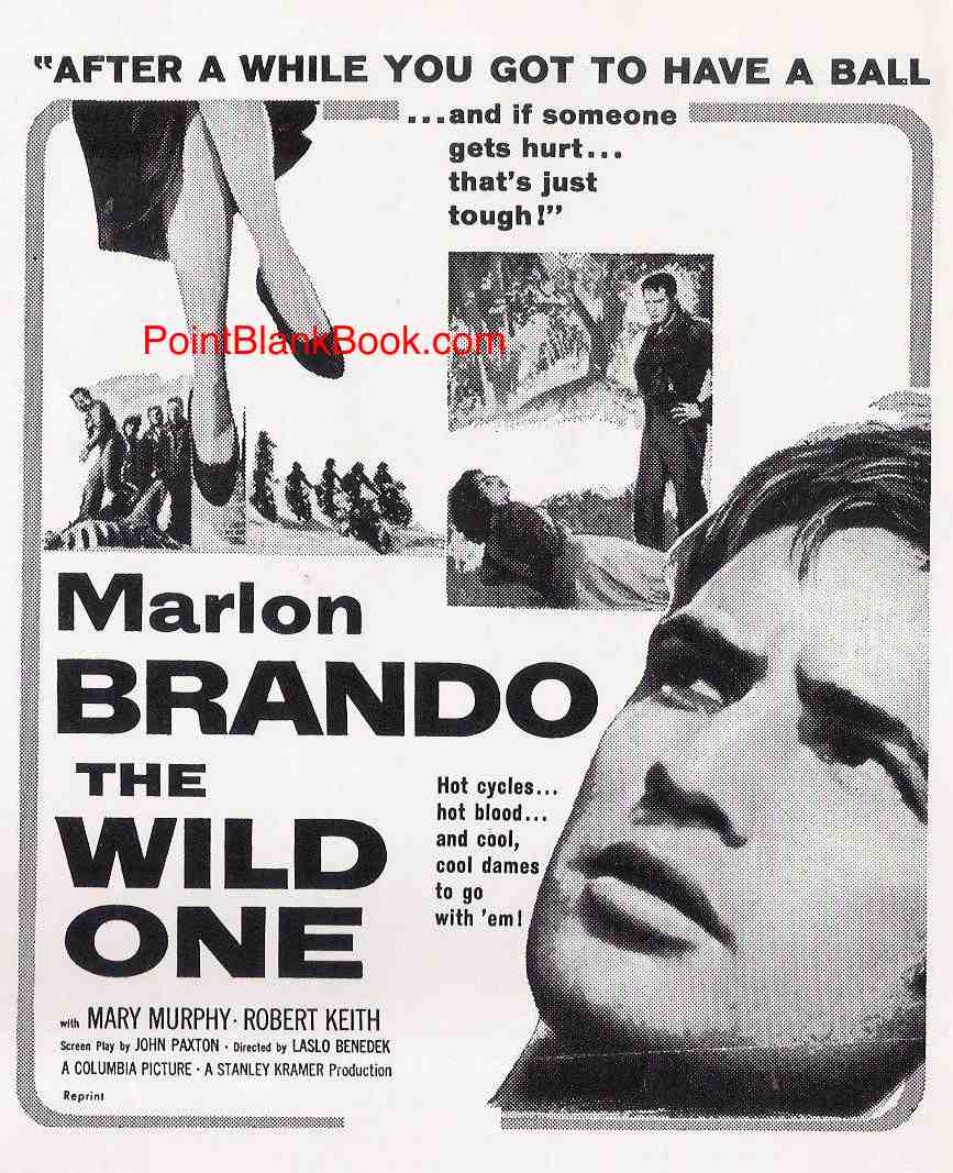 "Another ad campaign for the film, with some actual dialog (""After a while you got to have a ball"") and some dialog that makes no sense at all (""And if Someone gets hurt that's just tough!"").  Oh, and exactly what is Brando supposed to be looking at?"
