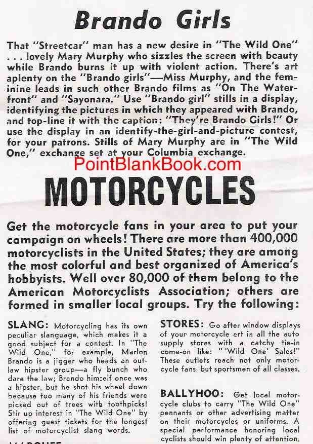 In the re-release pressbook for The Wild One, some publicity ideas (above) offer a way to ballyhoo the film locally.