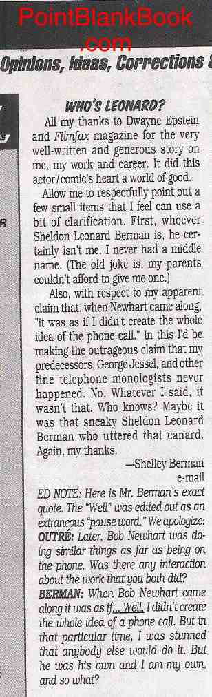 Shelley Berman's letter to the editor after the interview was published. No, the angry subject is NOT in the letter.