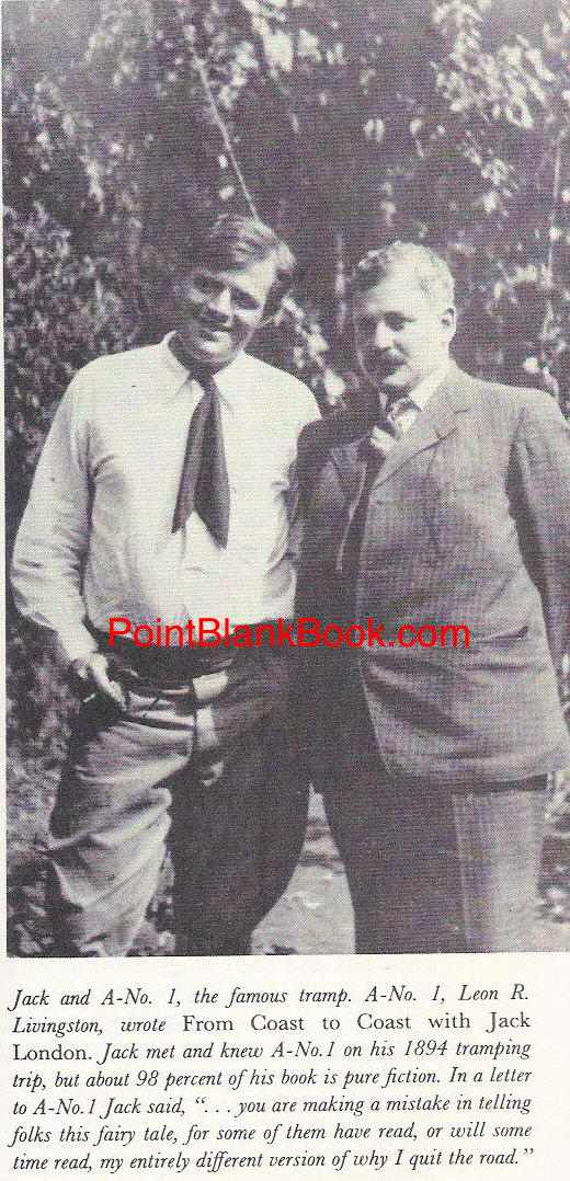 Jack London (left) and the self-proclaimed 'A-No-1,' Leon Livingston years after their tramping days. The caption says it all.