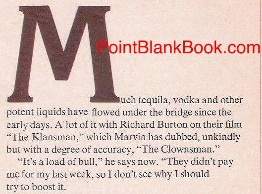 In the long defunct GIRL TALK magazine, Lee Marvin gives his thoughts on The Klansman after its release.