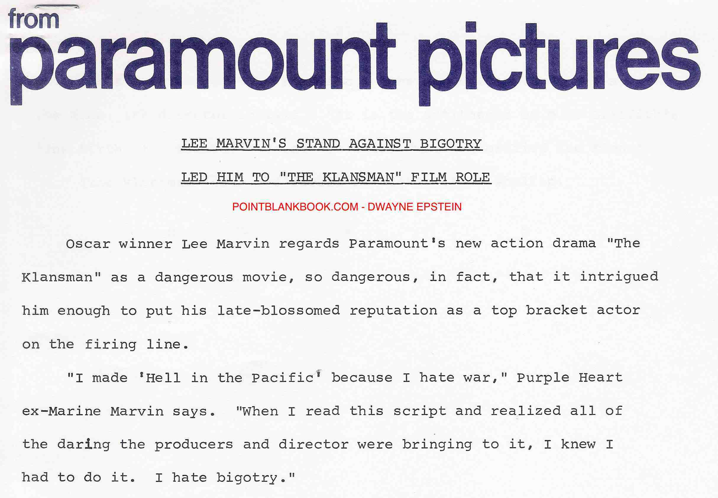 The Klansman's publicist got this quote from Marvin just as the film went into production to later be used us part of the film's press kit.