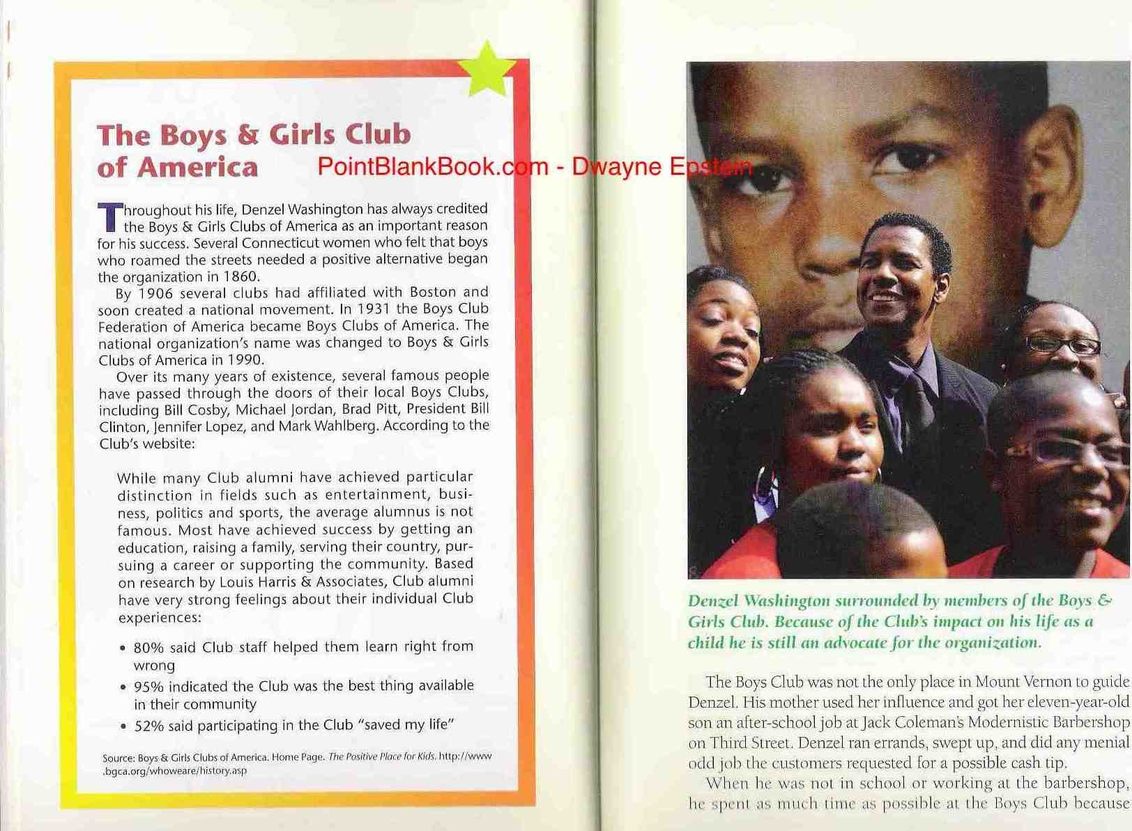 Two sidebars per chapter are a requirement for each title so it allowed me to delve into The Boys & Girls Club of America's interesting history. Opposite page shows Denzel in front of a photo of himself as a youngster as he himself is surrounded by current Club members.