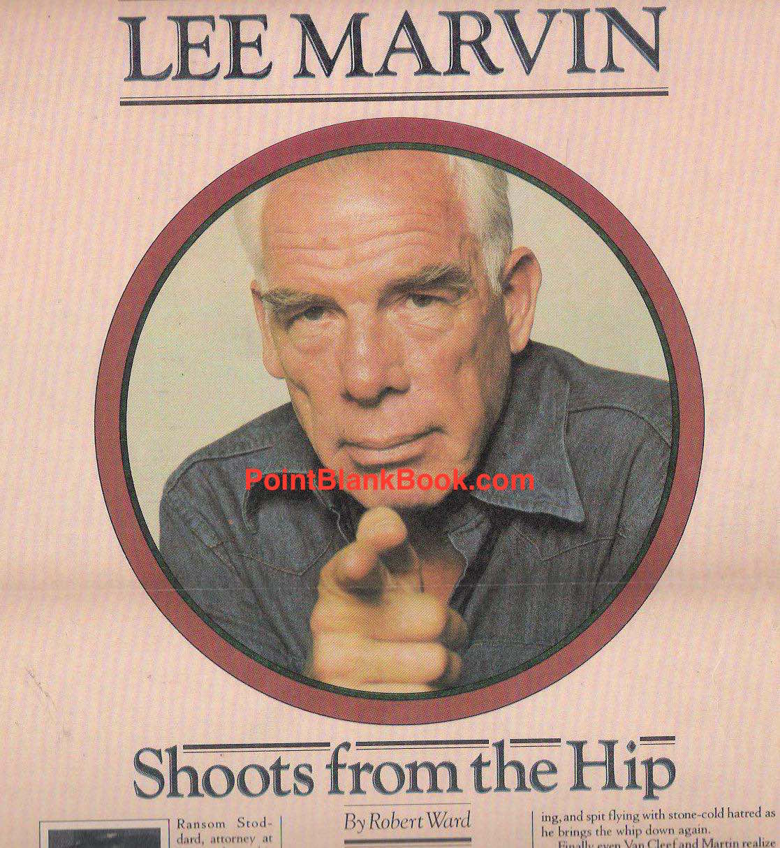 Author Robert Ward's opening to his Lee Marvin article.